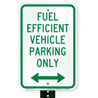 Parking For Fuel Efficient Vehicle, Bidirectional Signs
