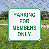 PARKING FOR MEMBERS ONLY Signs