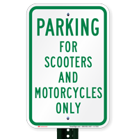 Parking For Scooters And Motorcycles Only, Reserved Parking Signs