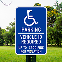 Parking Vehicle ID Required Handicapped Signs