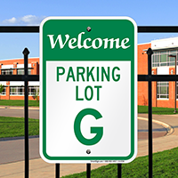 Welcome - Parking Lot G Signs