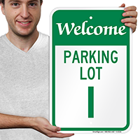 Welcome - Parking Lot I Signs