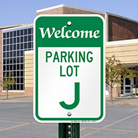 Welcome - Parking Lot J Signs