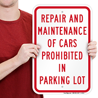 Repair And Maintenance Of Cars Prohibited Signs