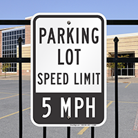 Parking Lot Speed limit Signs