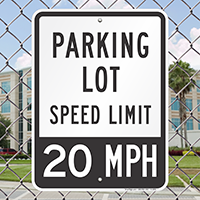 Parking Lot Speed Signs