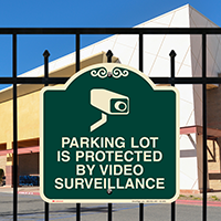 Parking Lot Under Video Surveillance Signature Sign