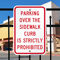Parking Over The Sidewalk Is Prohibited Signs