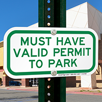 Must Have Valid Permit To Park Signs