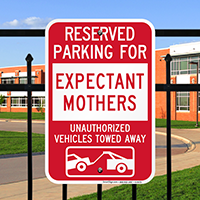 Reserved Parking For Expectant Mothers Tow Away Signs