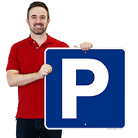P Symbol Parking Signs - Parking Signs