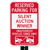 Reserved Parking For Silent Auction Winner Novelty Signs