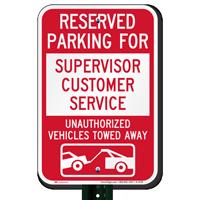 Reserved Parking For Supervisor Customer Service Novelty Signs