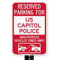 Reserved Parking For US Capitol Police Signs