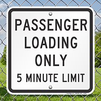 Passenger Loading Only 5 Minute Limit Signs