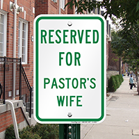 Reserved For Pastor's Wife Signs