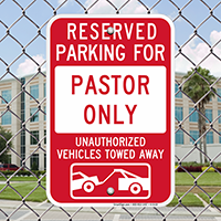 Reserved Parking For Pastor Only Signs