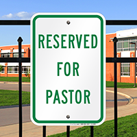 RESERVED FOR PASTOR Signs