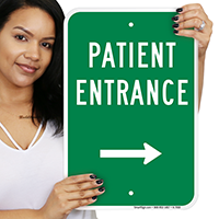 Patient Entrance Signs (With Right Arrow)