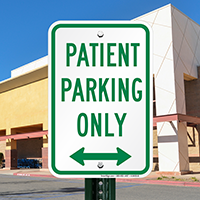 Patient Parking Only with Bidirectional Arrow Signs