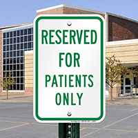 Reserved For Patients Only Signs