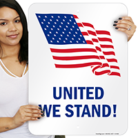 United We Stand! Patriotic Signs