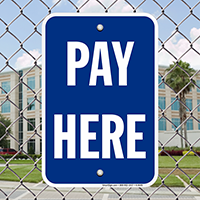 PAY HERE, Parking Signs