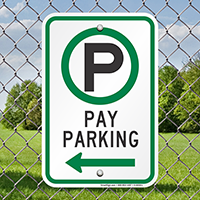 Pay Parking Signs with Left Arrow