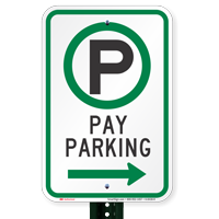Pay Parking Signs with Right Arrow