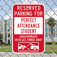 Reserved Parking For Perfect Attendance Student Signs