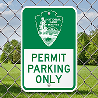 Permit Parking Only National Park Service Signs