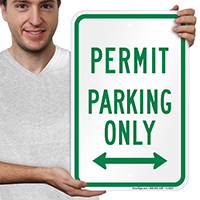 Permit Parking Only Bidirectional Arrow Signs