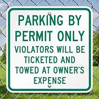 Parking By Permit Violators Towed Signs