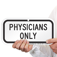 PHYSICIANS ONLY Signs