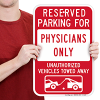 Reserved Parking For Physicians Only Signs