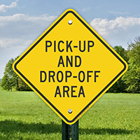 Pick Up And Drop Off Area Signs