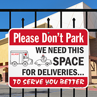 Don't Park We Need Space For Deliveries Signs