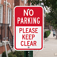 No Parking - Please Keep Clear Signs