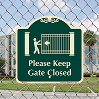 Please Keep Gate Closed Signature Sign