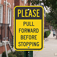 Please Pull Forward Before Stopping Sign