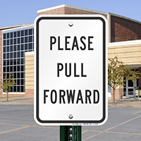 PLEASE PULL FORWARD Caution Signs