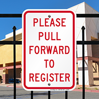 Please Pull Forward To Register Signs