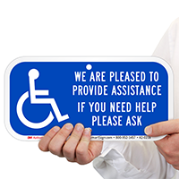 We Pleased Provide Assistance Need Help Ask Signs