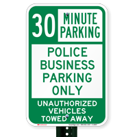 Time Limit Police Business Parking Only Signs