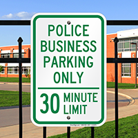 Police Business Parking Only 30 Minute Limit Signs