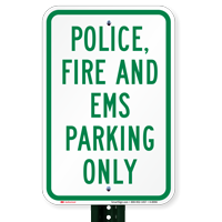 Police, Fire & EMS Parking Only Signs