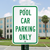 POOL CAR PARKING ONLY Signs
