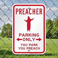 Preacher Parking Only