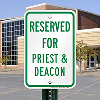 Reserved For Priest & Deacon Signs