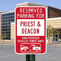 Reserved Parking For Priest & deacon Signs